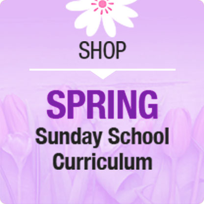 Spring Sunday School Curriculum