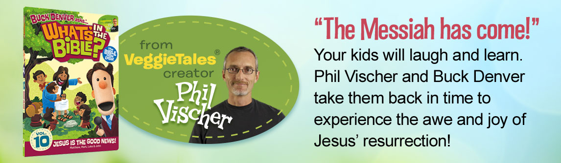 The Messiah has come! Your kids will laugh and learn. Phil Vischer and Buck Denver take them back in time to experience the awe and joy of Jesus' resurrection!