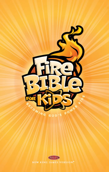 Fire Bible for Kids NKJV, hardcover