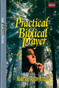 Practical Biblical Prayer Student Guide