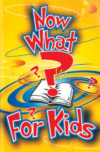 Now What? For Kids (10 pack)