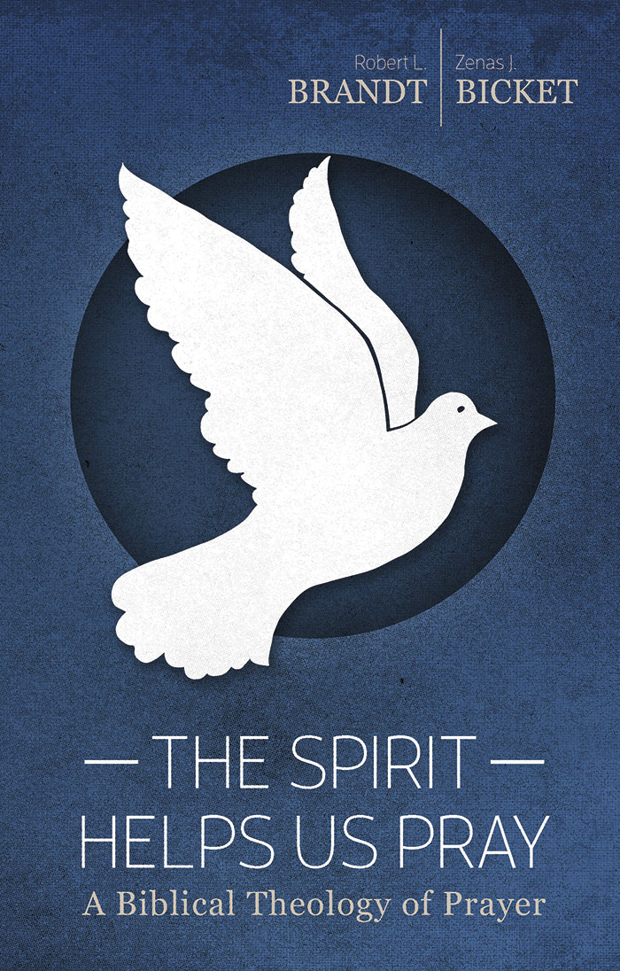 The Spirit Helps Us Pray