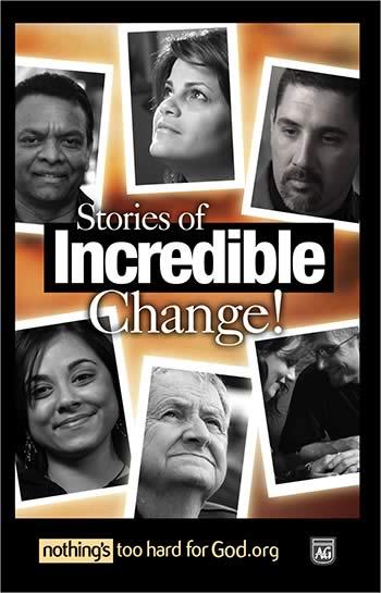 Stories of Incredible Change Evangelism Handout