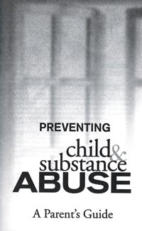 Preventing Child & Substance Abuse