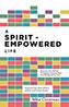 A Spirit-Empowered Life