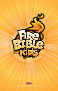 Fire Bible for Kids NKJV