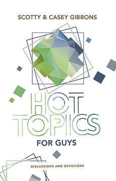 Hot Topics for Guys