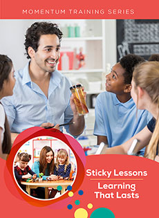 Sticky Lessons / Learning That Lasts