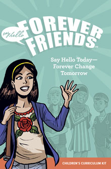 Say HELLO Forever Friends® Children's Curriculum Kit