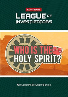 Faith Case® League of Investigators: Who Is the Holy Spirit?